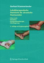 Lokaltherapeutische Standards für chronische Hautwunden