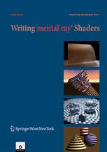 Writing mental ray® Shaders