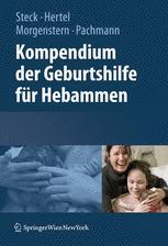 Kompendium der Geburtshilfe für Hebammen