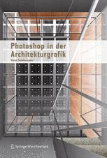 Photoshop® in der Architekturgrafik