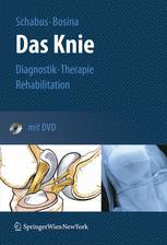 Das Knie Der Ratgeber für das verletzte Knie