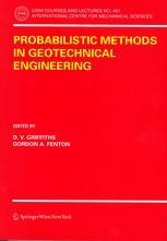 Probabilistic Methods in Geotechnical Engineering