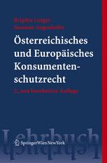 Österreichisches und Europäisches Konsumentenschutzrecht