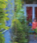 Living Streets Wohnwege