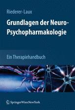 Grundlagen der Neuro-Psychopharmakologie