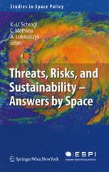 Threats, Risks and Sustainability — Answers by Space