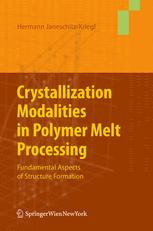 Crystallization Modalities in Polymer Melt Processing