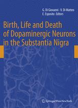 Birth, Life and Death of Dopaminergic Neurons in the Substantia Nigra