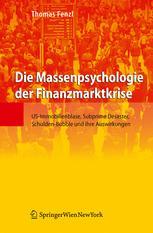 Die Massenpsychologie der Finanzmarktkrise