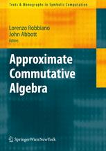 Approximate Commutative Algebra