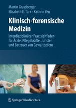 Klinisch-forensische Medizin