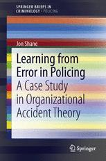Learning from Error in Policing