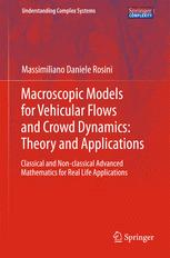Macroscopic Models for Vehicular Flows and Crowd Dynamics: Theory and Applications