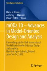 mODa 10 – Advances in Model-Oriented Design and Analysis