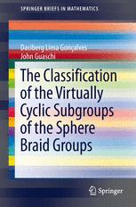 The Classification of the Virtually Cyclic Subgroups of the Sphere Braid Groups
