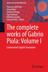 The complete works of Gabrio Piola: Volume I