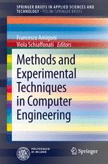 Methods and Experimental Techniques in Computer Engineering