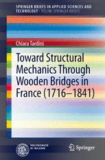 Toward Structural Mechanics Through Wooden Bridges in France (1716-1841)