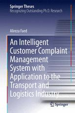 An Intelligent Customer Complaint Management System with Application to the Transport and Logistics Industry
