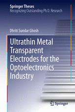 Ultrathin Metal Transparent Electrodes for the Optoelectronics Industry