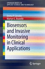 Biosensors and Invasive Monitoring in Clinical Applications