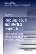 Ionic Liquid Bulk and Interface Properties