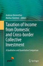 Taxation of Income from Domestic and Cross-border Collective Investment