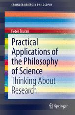 Practical Applications of the Philosophy of Science