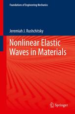 Nonlinear Elastic Waves in Materials