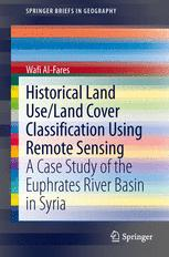Historical Land Use/Land Cover Classification Using Remote Sensing