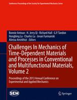 Challenges In Mechanics of Time-Dependent Materials and Processes in Conventional and Multifunctional Materials, Volume 2