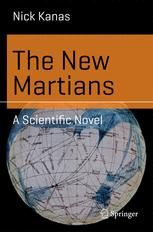 The New Martians : A Scientific Novel