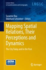 Mapping Spatial Relations, Their Perceptions and Dynamics