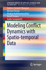 Modeling Conflict Dynamics with Spatio-temporal Data