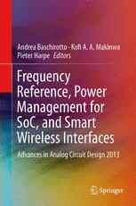 Frequency References, Power Management for SoC, and Smart Wireless Interfaces