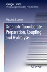 Organotrifluoroborate Preparation, Coupling and Hydrolysis