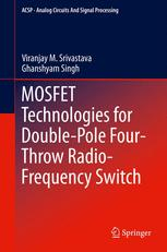 MOSFET Technologies for Double-Pole Four-Throw Radio-Frequency Switch