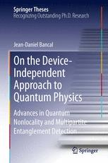 On the Device-Independent Approach to Quantum Physics