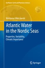 Atlantic Water in the Nordic Seas
