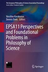 EPSA11 Perspectives and Foundational Problems in Philosophy of Science