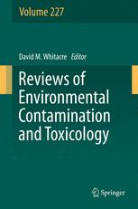 Reviews of Environmental Contamination and Toxicology, Volume 227 :