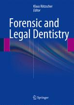 Forensic and Legal Dentistry