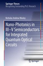 Nano-photonics in III-V Semiconductors for Integrated Quantum Optical Circuits