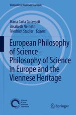 European Philosophy of Science – Philosophy of Science in Europe and the Viennese Heritage