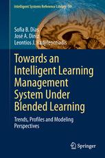 Towards an Intelligent Learning Management System Under Blended Learning