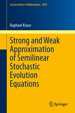 Strong and Weak Approximation of Semilinear Stochastic Evolution Equations