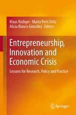 Entrepreneurship, Innovation and Economic Crisis