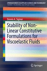 Stability of Non-Linear Constitutive Formulations for Viscoelastic Fluids