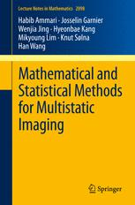 Mathematical and Statistical Methods for Multistatic Imaging