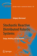 Stochastic Reactive Distributed Robotic Systems